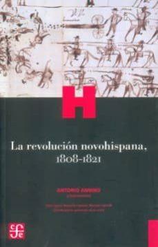 Valentifaineros20015.es La Revolucion Novohispana, 1808-1821 Image