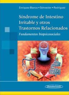 Descarga gratuita de libros electrónicos para iphone 3g SINDROME DE INTESTINO IRRITABLE Y OTROS TRASTORNOS RELACIONADOS: FUNDAMENTOS BIOPSICOSOCIALES 9786077743071 en español