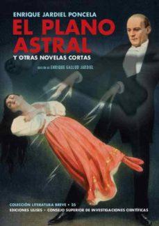 el plano astral y otras novelas cortas (ebook)-enrique jardiel poncela-9788400101671