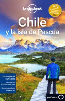 chile y la isla de pascua (6ª ed.) (lonely planet)-carolyn mccarthy-greg benchwick-9788408148371