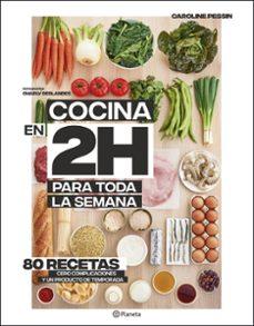 Carreracentenariometro.es Cocina En 2 Horas Para Toda La Semana Image