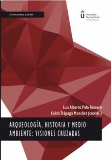Permacultivo.es Arqueologia, Historia Y Medio Ambiente: Visiones Cruzadas Image