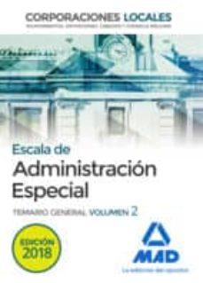 Curiouscongress.es Escala De Administracion Especial: Corporaciones Locales: Temario General (Vol. 2) Image