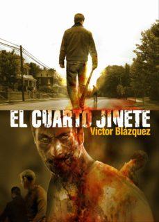 el cuarto jinete (3ª ed)-victor blazquez-9788415296171