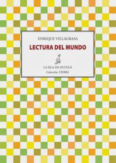 lecturas del mundo-enrique villagrasa-9788415422471