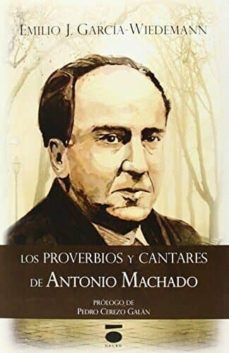 Descargar LOS PROVERBIOS Y CANTARES DE ANTONIO MACHADO gratis pdf - leer online