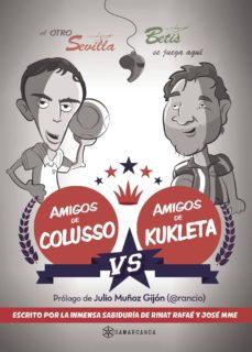 amigos de colusso vs amigos de kukleta-rafael lamet moya-jose manuel mariscal-9788416179671