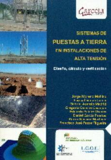 Libros gratuitos descargables de libros electrónicos SISTEMAS DE PUESTAS A TIERRA EN INSTALACIONES DE ALTA TENSION