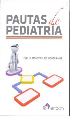 Descarga nuevos libros gratis en línea PAUTAS DE PEDIATRIA 9788416270071