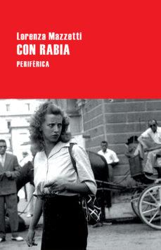 Descargar libros de italiano kindle CON RABIA 9788416291571 en español