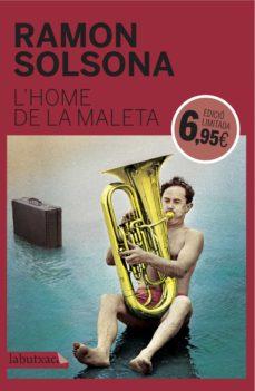 Descargar gratis libros kindle fuego L HOME DE LA MALETA (EDICIÓ LIMITADA) 9788416600571