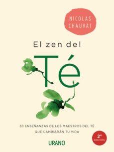 Debatecd.mx El Zen Del Te: 30 Enseñanzas De Los Maestros Del Te Que Cambiaran Tu Vida Image