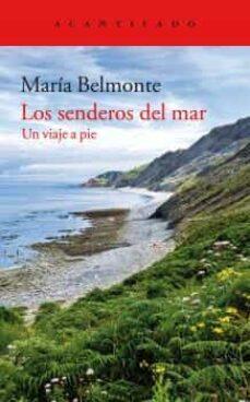 Libros en línea para descarga gratuita LOS SENDEROS DEL MAR: UN VIAJE A PIE