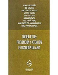 CODIGO ICTUS: PREVENCION Y ATENCION EXTRAHOSPITALARIA - BLANCA CARRASCO PATIÑO | Triangledh.org