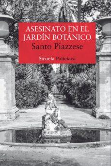 asesinato en el jardín botánico (ebook)-santo piazzese-9788416964871