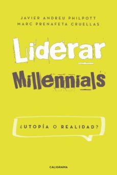 (I.B.D.) LIDERAR MILLENNIALS. ¿UTOPÍA O REALIDAD? - MARC PRENAFETA CRUELLAS | Adahalicante.org