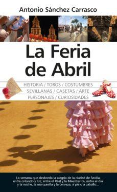 la feria de abril-antonio sanchez carrasco-9788417558871