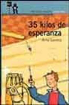 35 kilos de esperanza-anna gavalda-9788420400471