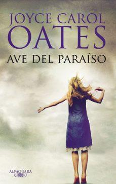 Descarga gratuita de Google book downloader AVE DEL PARAISO (Literatura española) 9788420474571