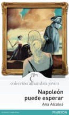 napoleon puede esperar-ana alcolea-9788420560571