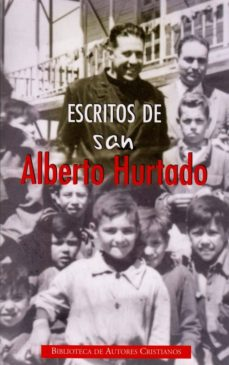 Cdaea.es Escritos De San Alberto Hurtado Image