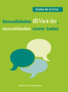 sexualidades diversas, sexualidades como todas-carlos de la cruz-9788424513771