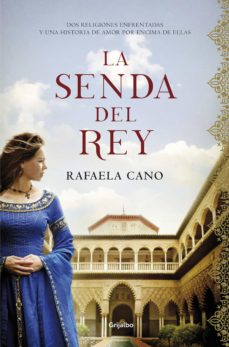Ebooks descargas gratuitas de google LA SENDA DEL REY (Spanish Edition) iBook PDF ePub 9788425357671