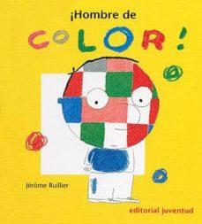 ¡hombre de color! (4ª ed)-jerome ruillier-9788426133571