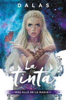 la tinta: mas alla de la magia-dalas review-9788427042971