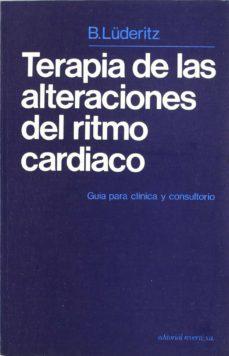 Amazon top 100 gratis kindle descargas de libros TERAPIA DE LAS ALTERACIONES DEL RITMO CARDIACO iBook CHM MOBI de B. LUDERITZ 9788429155471