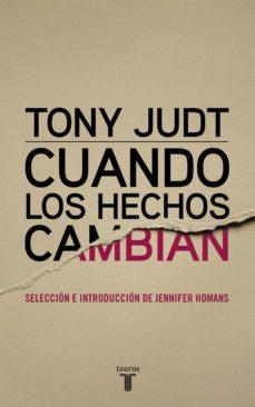 cuando los hechos cambian (ebook)-tony judt-9788430617371