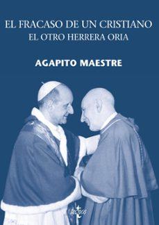 Costosdelaimpunidad.mx El Fracaso De Un Cristiano: El Otro Herrera Oria Image