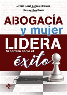 Descarga gratuita de Google ebook store ABOGACIA Y MUJER: LIDERA TU CARRERA HACIA EL EXITO 9788430977871 MOBI PDF de MYRIAM (DIR.) GONZALEZ NAVARRO