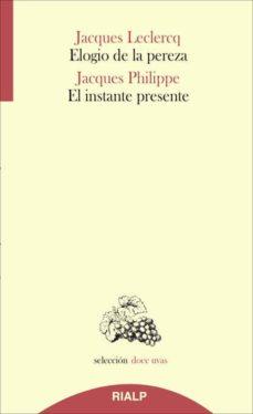 Inmaswan.es Elogio De La Pereza / El Instante Presente Image