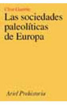 Encuentroelemadrid.es Las Sociedades Paleoliticas De Europa Image