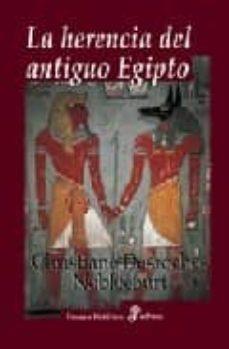 la herencia del antiguo egipto-chrstiane desroches noblecourt-9788435026871