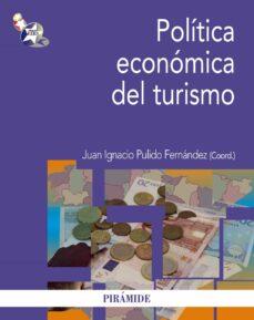 politica economica del turismo-juan ignacio pulido fernandez-9788436827071