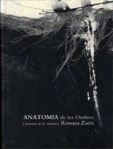 Costosdelaimpunidad.mx Anatomia De Les Ombres: Rossana Zaera (Cataleg D Exposicio) Image