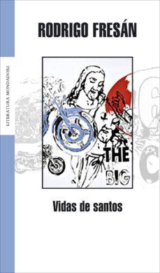 vidas de santos (ebook)-rodrigo fresan-9788439728771