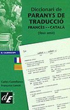 diccionari de paranys de traduccio frances catalpa, faux amis-françoise lenoir-9788441205871
