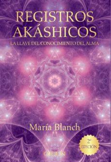 registros akáshicos: la llave del conocimiento del alma-maria blanch matute-9788441536371