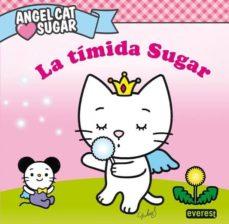 Enmarchaporlobasico.es Angel Cat Sugar: La Timida Sugar Image