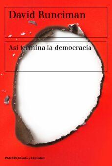 asi termina la democracia-david runciman-9788449335471