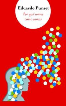 Ironbikepuglia.it Por Que Somos Como Somos (Bigbooks 2011) Image