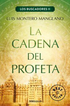 Electrónica gratis ebook descargar pdf LA CADENA DEL PROFETA (LOS BUSCADORES II) iBook ePub RTF