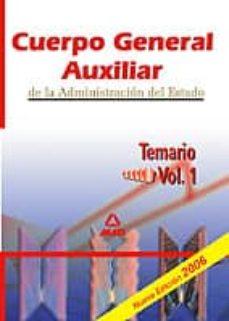 Bressoamisuradi.it Cuerpo General Auxiliar De La Administracion Del Estado: Temario (Vol. I) Image