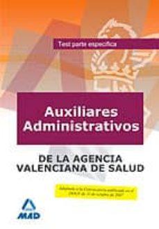Cdaea.es Auxiliares Administrativos De La Agencia Valenciana De Salud. Test Parte Especifica. Image
