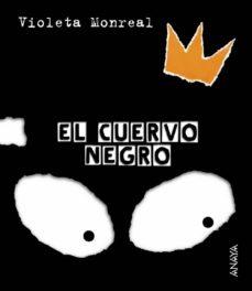 el cuervo negro-violeta monreal diaz-9788466726771