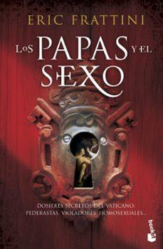 los papas y el sexo-eric frattini-9788467035971