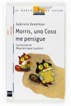 Chapultepecuno.mx Morris Una Cosa Me Persigue Image